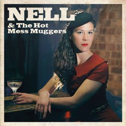 Nell Greco & The Hot Mess Muggers