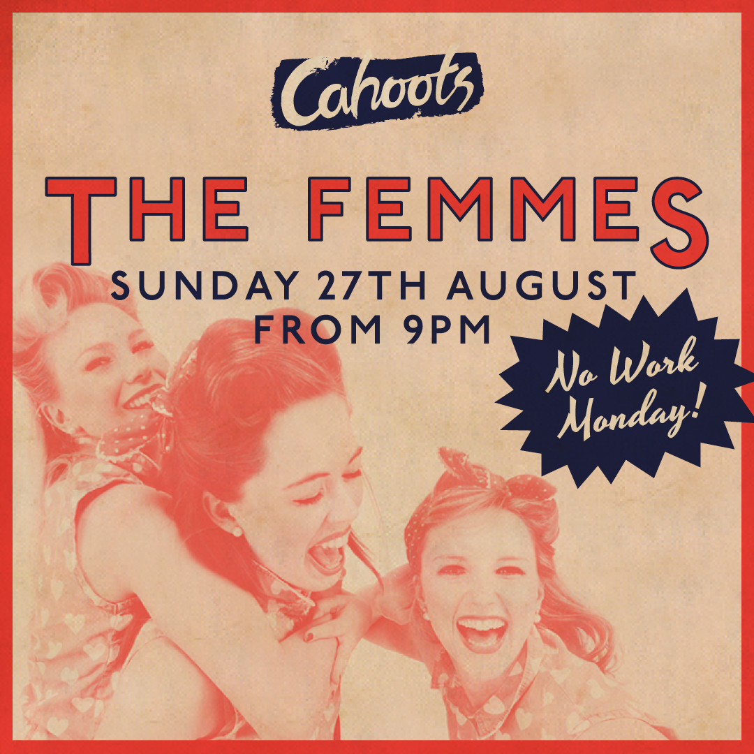 Bank Holiday Sunday with The Femmes