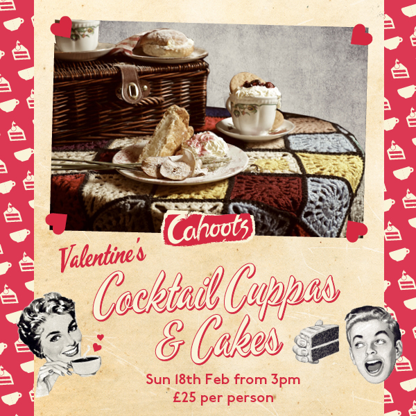 Valentine's Cocktail Cuppas & Cakes